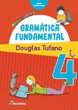 Gramatica Fundamental 4º Ano - 3ª Edição