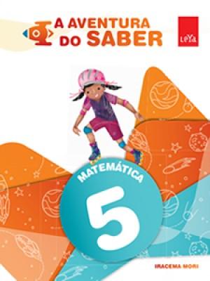 A Aventura do Saber Matemática 5º Ano - 1ª Edição