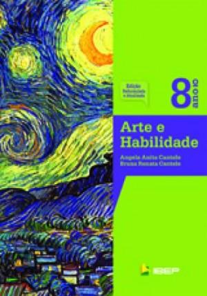 Arte e Habilidade 8º Ano