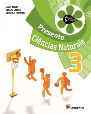 Projeto Presente Ciências 3º Ano - 4ª Edição