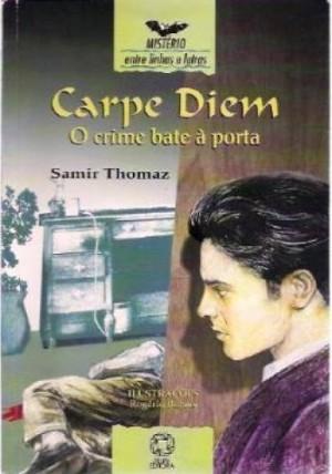 Carpe Diem - O Crime Bate à Porta