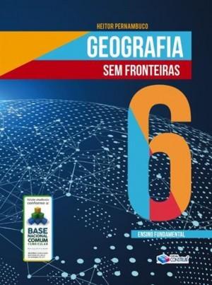 Geografia Sem Fronteiras 6º Ano - 2019