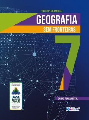 Geografia Sem Fronteiras 7º Ano - 2019