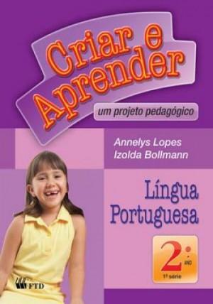 Criar e Aprender Português 2º Ano