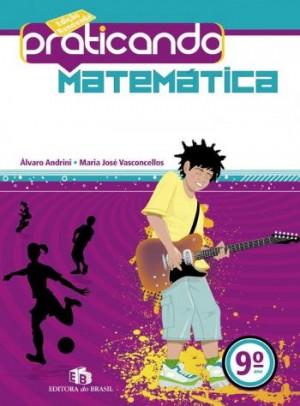 Praticando Matemática 9º Ano