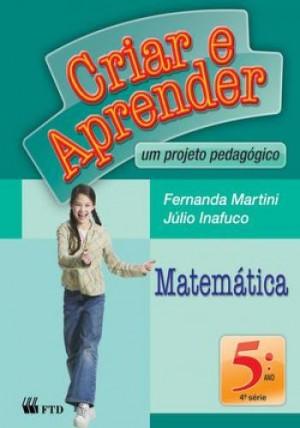 Criar e Aprender Matemática 5º Ano