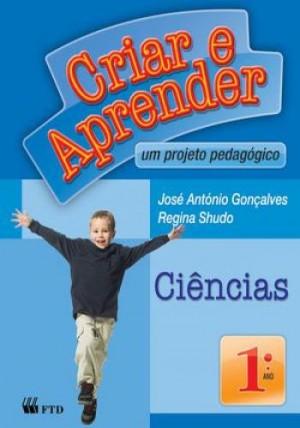 Criar e Aprender Ciências 1º Ano