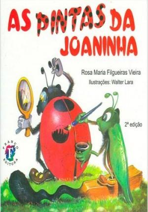 Pintas da Joaninha, As