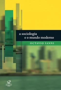 Sociologia e o Mundo Moderno, A