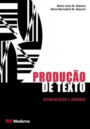 Produção de Texto - Interlocução e Gêneros