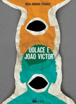 Uólace e João Victor