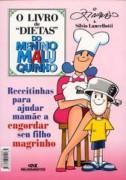 O Livro de dietas do menino maluquinho - Engordar