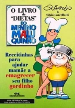 O Livro de dietas do menino maluquinho - Emagrecer