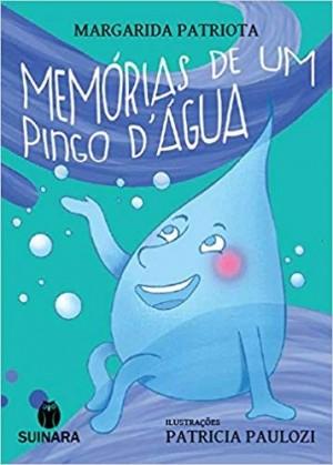 Memórias de um Pingo D`Água